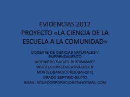 EVIDENCIAS 2012 PROYECTO «LA CIENCIA DE LA
