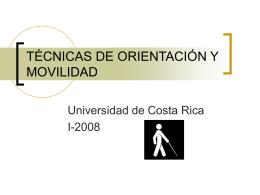 TÉCNICAS DE ORIENTACIÓN Y MOVILIDAD