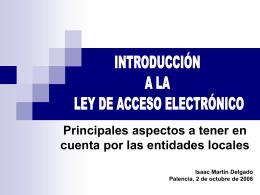 INTRODUCCIÓN A LA LEY DE ACCESO ELECTRÓNICO