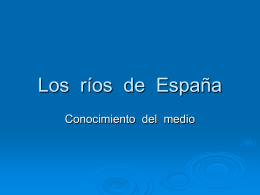 Los ríos de España - CEIP Piedra de Arte