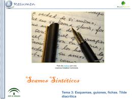 Tema 3: Esquemas, guiones, fichas. Tilde diacrítica
