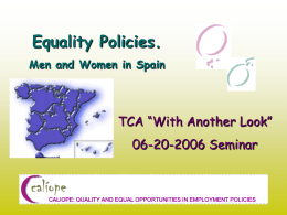 "Presentation Caliope ""Equality Policies. Men and Women in Spain"""
