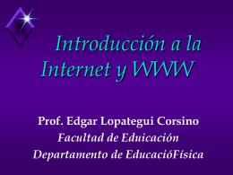 Introducción a la Internet y WWW