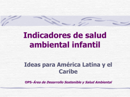 Children`s Environmental Health Indicators for Latin