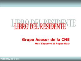 MADRID, 30-3-06 LIBRO DEL RESIDENTE