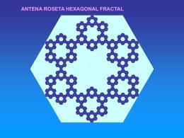 ANTENA ROSETA HEXAGONAL FRACTAL