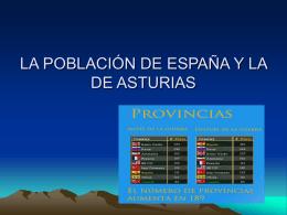 LA POBLACIÓN DE ESPAÑA Y LA DE ASTURIAS