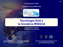 Tecnología Grid y la Iniciativa IRISGrid