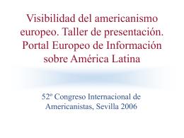Presentación de América Latina Portal Europeo en 2006