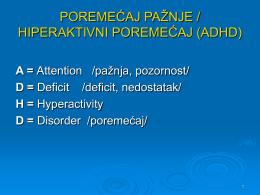 ADHD - Poremecaj paznje hiperaktivni poremecaj