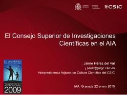 El AIA-IYA2009 en el CSIC