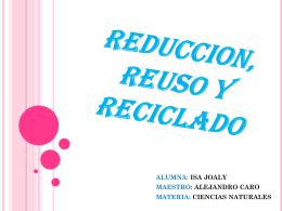 REDUCCION, REUSO Y RECICLADO 33 isa (1741312)