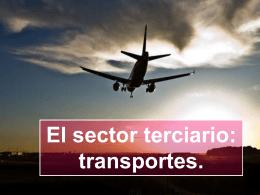 El sector terciario. Los transportes