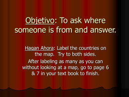 Objetivo: To ask where someone is from and answer.