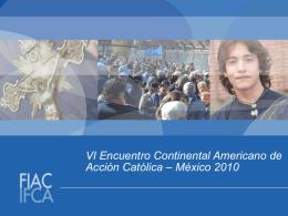 VI Encuentro Continental Americano de Acción Católica – México