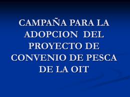 CAMPAÑA PARA LA ADOPCION DEL PROYECTO