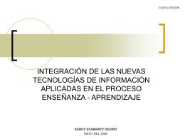 integración de las nuevas tecnologías de información aplicadas en