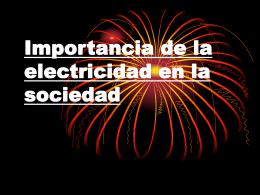 La necesidad de la electricidad