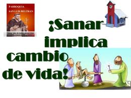 Sanar implica cambio de vida