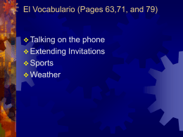 El Vocabulario (Pages 63,71, and 79)