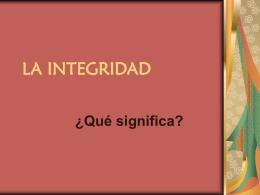 LA INTEGRIDAD
