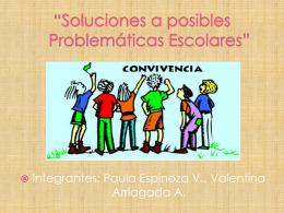 Soluciones a problemáticas escolares
