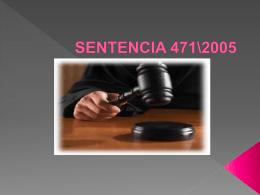 SENTENCIA 471\2005