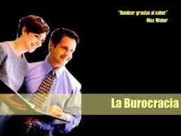 Qué es la Burocracia?
