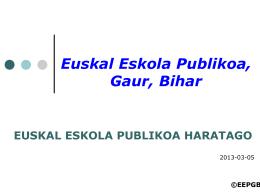 EUSKAL ESKOLA PUBLIKOA HARATAGO