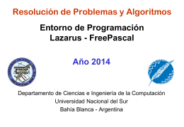 Clase 2 - 2014 - Entorno Lazarus