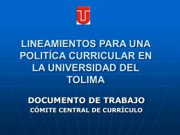 lineamientos para una politíca curricular en la universidad del tolima