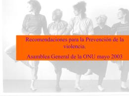 Medidas de prevención de la violencia. Asamblea General de la