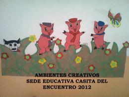 AMBIENTES CREATIVOS SEDE EDUCATIVA CASITA DEL