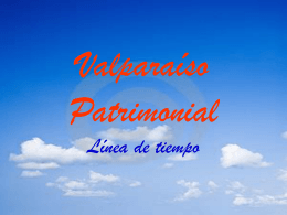 Valparaíso Patrimonial Línea de tiempo