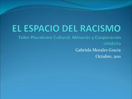 El espacio del racismo, Ponente Gabriela Morales