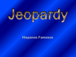 Hispanos Famosos Jeopardy 2015