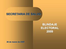 secretaria de salud blindaje electoral 2009