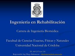 Ingeniería en Rehabilitación - Facultad de Ciencias Exactas, Físicas