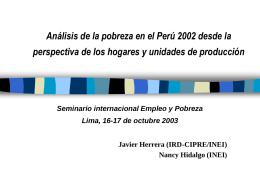 Análisis de la pobreza en el Perú 2002 desde la perspectiva de los