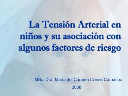 La Tensión Arterial en niños y su asociación con