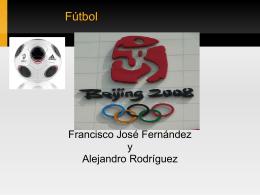 Fútbol Francisco José Fernández y Alejandro Rodríguez H1st0ría