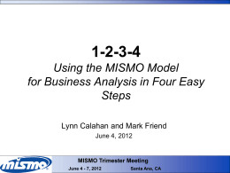 MISMO Trimester Meeting June 4
