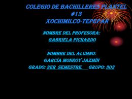 COLEGIO DE BACHILLERES PLANTEL #13 Xochimilco