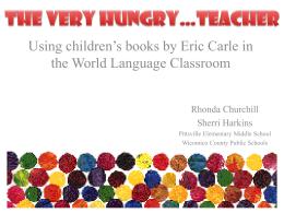 THE VERY HUNGRY…TEACHER