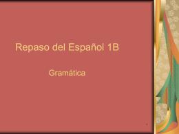 Repaso del Español 1B