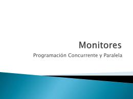 Monitores - PROGRAMACION CONCURRENTE Y PARALELA