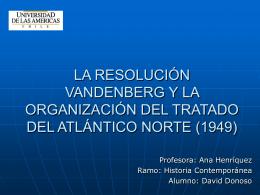 la resolución vandenberg y la organización del