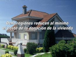 8 Regiones reducen al mínimo el coste de la donación