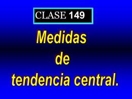 Clase 149: Medidas de Tendencia Central