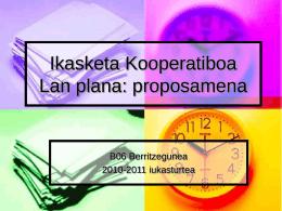 Ikasketa Kooperatiboa Lan plana: proposamena